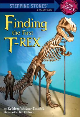 Image for Finding the First T. Rex (A Stepping Stone Book(TM))