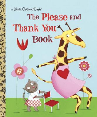 PLEASE AND THANK YOU BOOK (LITTLE GOLDEN BOOK), HAZEN, BARBARA SHOOK