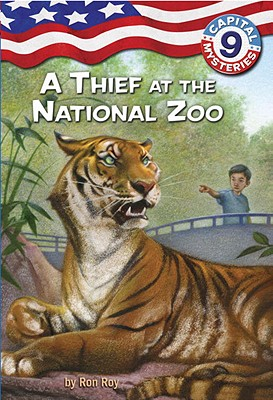 Image for Capital Mysteries #9: A Thief at the National Zoo