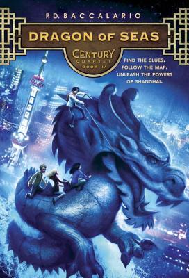 Century #4: Dragon of Seas, Baccalario, P. D.