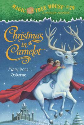 Magic Tree House #29: Christmas in Camelot (A Stepping Stone Book(TM)), Mary Pope Osborne