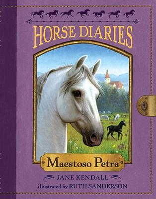 Horse Diaries #4: Maestoso Petra, Jane Kendall