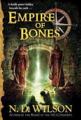 Image for Empire of Bones (Ashtown Burials #3)