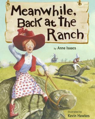 Meanwhile, Back at the Ranch, Anne Isaacs