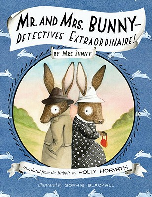 Image for Mr. and Mrs. Bunny--Detectives Extraordinaire!