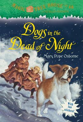 Image for Magic Tree House #46: Dogs in the Dead of Night (A Stepping Stone Book(TM))