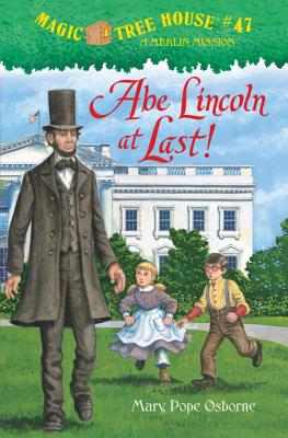 Image for Abe Lincoln at Last! (Magic Tree House)