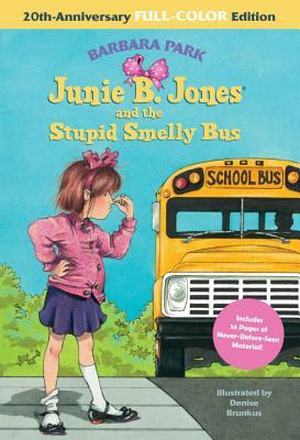 JUNIE B. JONES AND THE STUPID SMELLY BUS (JUNIE B. JONES, NO 1), PARK, BARBARA