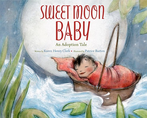 Image for Sweet Moon Baby: An Adoption Tale
