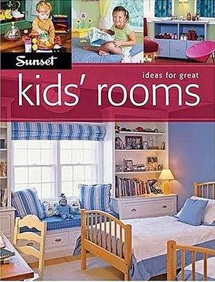Image for Ideas For Great Kids' Rooms (Sunset Books)