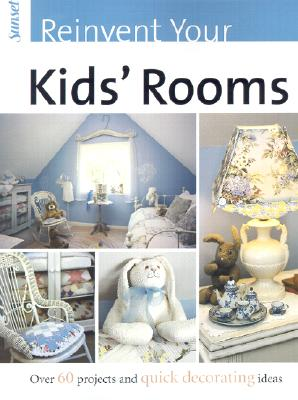 Image for Reinvent Your Kids' Rooms