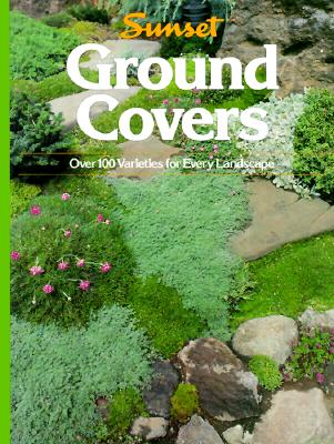 Image for Ground Covers: Over 100 Varieties for Every Landscape