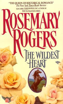 Wildest Heart, ROSEMARY ROGERS