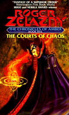 Image for The Courts of Chaos (The Chronicles of Amber Series, Book 5)