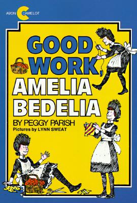 Image for Good Work, Amelia Bedelia