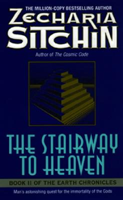 The Stairway to Heaven (Earth Chronicles, No. 2), ZECHARIA SITCHIN