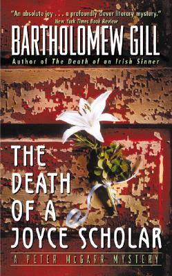 The Death of A Joyce Scholar, Bartholomew Gill