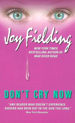 Don't Cry Now, Fielding, Joy