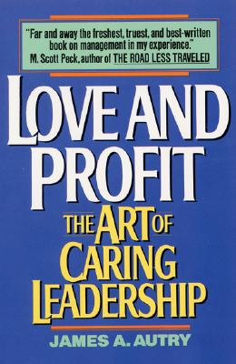 Image for LOVE AND PROFIT ART OF CARING LEADERSHIP