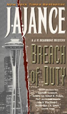 "Breach of Duty: A J.P. Beaumont Mystery, ""Jance, J.A."""