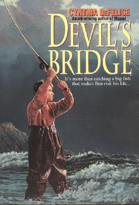 Devils Bridge, CYNTHIA DEFELICE
