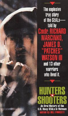 Image for Hunters & Shooters: An Oral History Of The U.S. Na