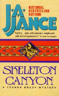Skeleton Canyon: A Joanna Brady Mystery, J.A. JANCE