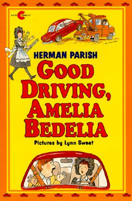 Image for Good Driving, Amelia Bedelia (An Avon Camelot Book)