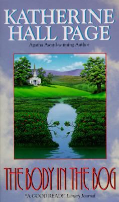 The Body in the Bog: A Faith Fairchild Mystery (Faith Fairchild Mysteries (Paperback)), KATHERINE HALL PAGE