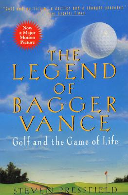 Image for Legend of Bagger Vance: A Novel of Golf and the Game of Life