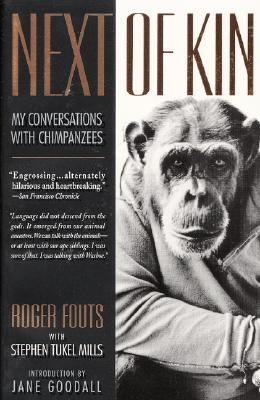 Image for Next of Kin: My Conversations with Chimpanzees