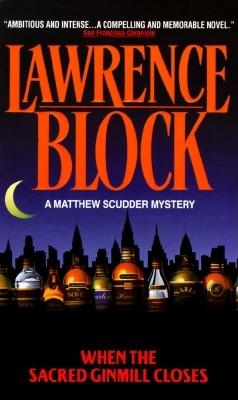 Image for When the Sacred Ginmill Closes (Matthew Scudder Mysteries (Paperback))