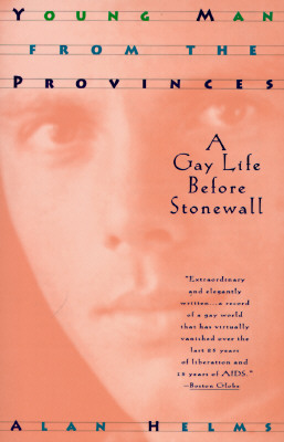 Image for Young Man from the Provinces: A Gay Life Before Stonewall