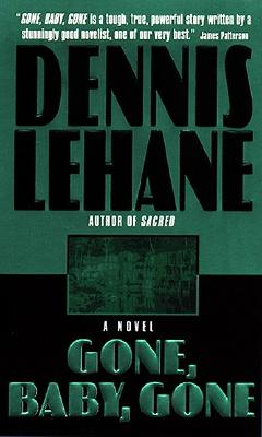 Gone, Baby, Gone  A Novel, Lehane, Dennis