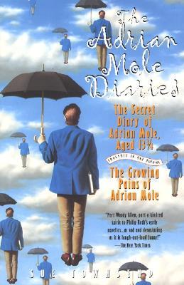 The Adrian Mole Diaries: The Secret Diary of Adrian Mole, Aged 13 3/4 / The Growing Pains of Adrian Mole, Townsend, Sue