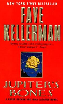 Jupiter's Bones: A Peter Decker and Rina Lazarus Novel, Kellerman, Faye