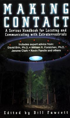 Image for Making Contact: A Serious Handbook For Locating And Communicating With Extraterrestrials