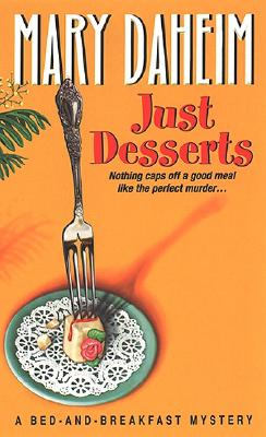 Just Desserts (Bed-And-Breakfast Mysteries (Paperback)), Mary Daheim
