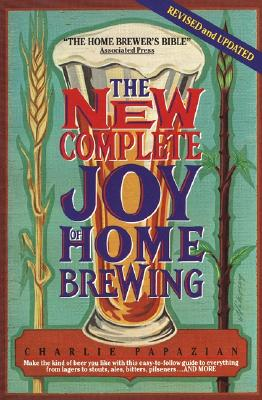 The New Complete Joy of Home Brewing, Papazian, Charlie