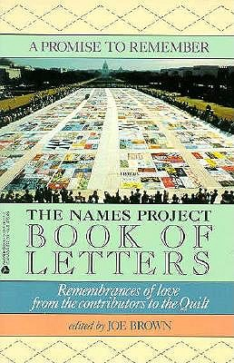 Image for A Promise to Remember: The Names Project Book of Letters, Remembrances of Love From the Contributors to the Quilt