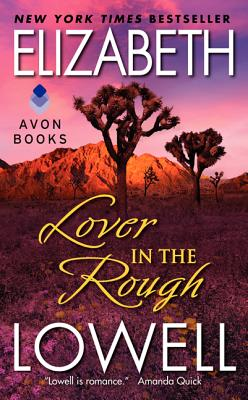 Lover in the Rough, Elizabeth Lowell