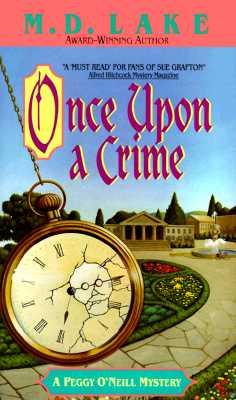 Once Upon a Crime, Lake, M. D.