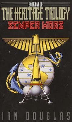 Image for Semper Mars #1 The Heritage Trilogy