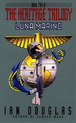Luna Marine: Book Two of the Heritage Trilogy, Douglas, Ian