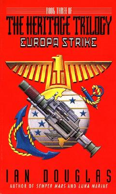 Europa Strike: Book Three of the Heritage Trilogy, Douglas, Ian
