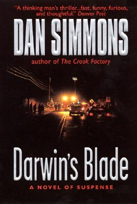 Darwin's Blade  A Novel of Suspense, Simmons, Dan