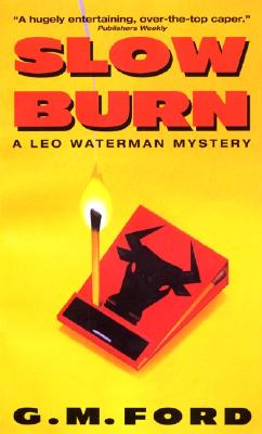 Image for Slow Burn (Leo Waterman Mysteries)