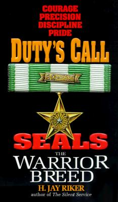 Image for Seals the Warrior Breed: Duty's Call