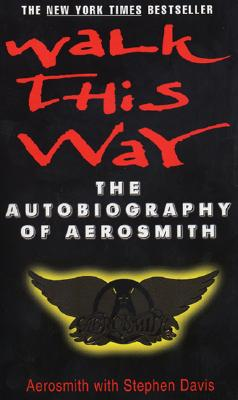 Image for Walk This Way: The Autobiography of Aerosmith