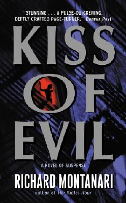 Kiss of Evil, Montanari, Richard